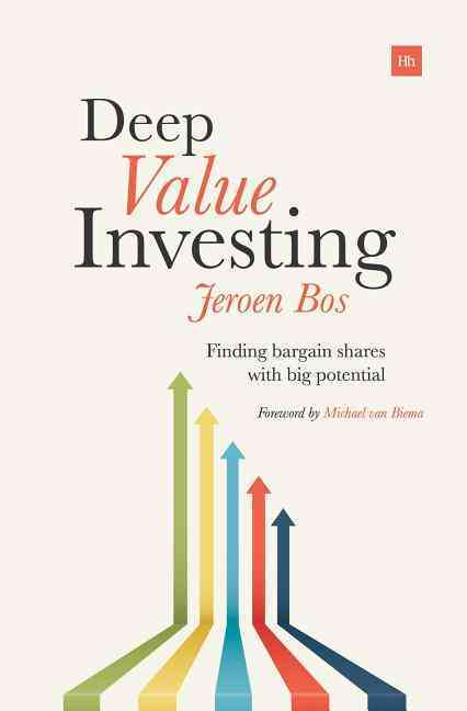 Deep Value Investing By Bos, Jeroen